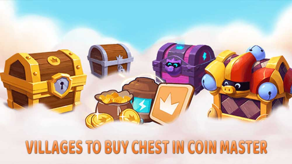 Best Villages To Buy Chests