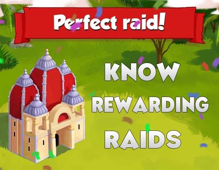 Know Rewarding Raids