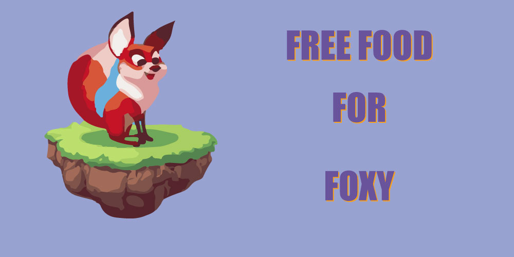 free food for foxy